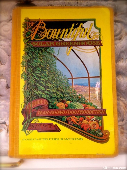 The Bountiful Solar Greenhouse