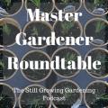 Master Gardener Roundtable