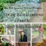 Straw Bale Gardens Part 1