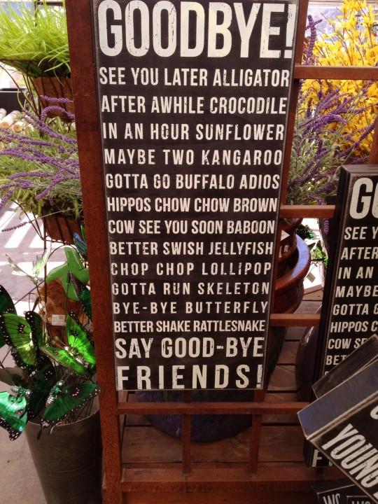 Goodbye signage 6ftmama.com