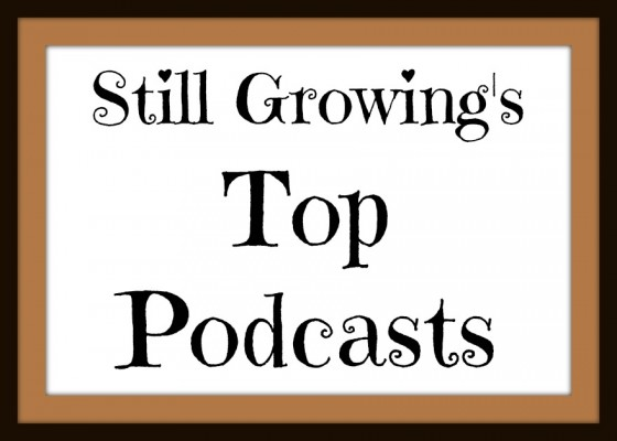 Still Growing Top Podcasts Rectangle Button 6ftmama.com