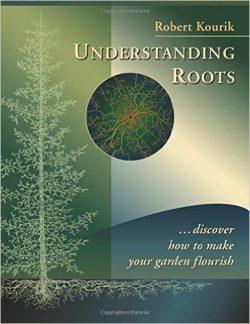 Understanding Roots with Robert Kourik 6ftmama blog Still Growing Podcast