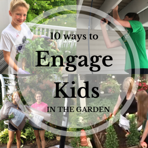 0 Ways to Engage Kids in the Garden