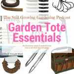 My Recommended Essentials for Your Garden Tote