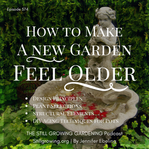 How to Make Your NEW Garden Feel OLDER